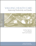 Read Valuing Health Care: Improving Productivity and Quality