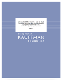 We Have Met the Enemy... and He Is Us | Lessons from Twenty Years of the Kauffman Foundation's Investments in Venture Capital Funds and The Triumph of Hope over Experience
