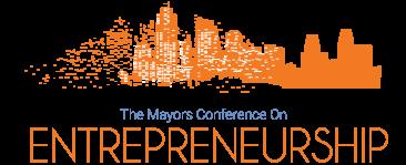 The Mayors Conference on Entrepreneurship