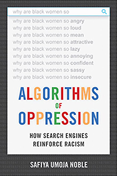Algorithms of Oppression, Safiya Noble
