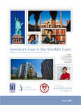 """Read: """"America's Loss is the World's Gain: America's New Immigrant Entrepreneurs, Part IV"""""""
