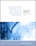 Startup Financing Trends by Race: How Access to Capital Impacts Profitability
