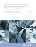 Read the Business Dynamics Statistics Briefing: Anemic Job Creation and Growth in the Aftermath of the Great Recession: Are Home Prices to Blame?