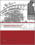 Read Building Teacher Quality in the Kansas City, Missouri School District Executive Summary