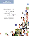 Read Entrepreneurship Education Comes of Age on Campus