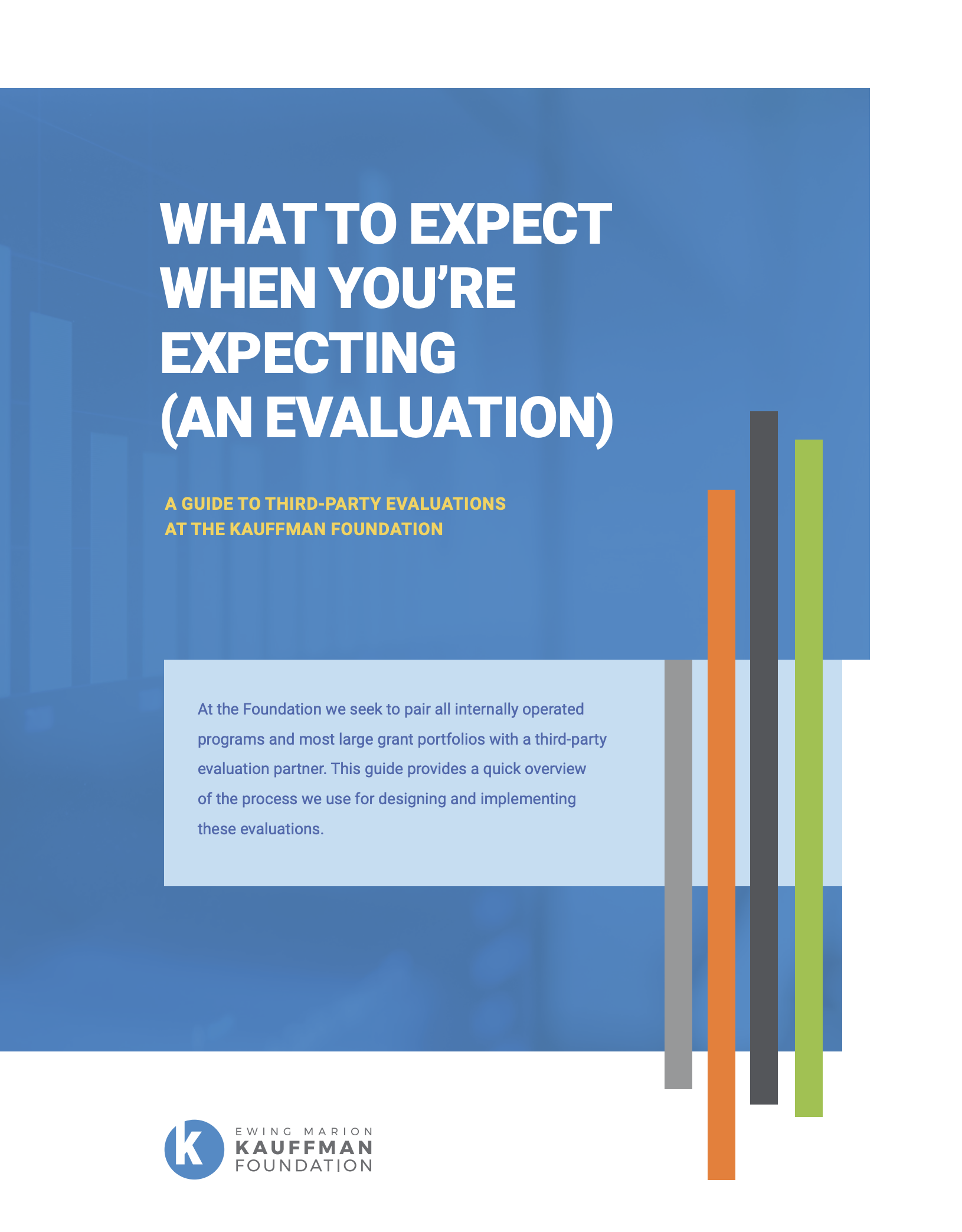 Third-Party Evaluations Guide: What to Expect When You're Expecting (an Evaluation)