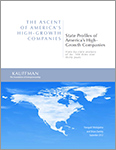 The Ascent of America's High-Growth Companies: State Profiles of America's High- Growth Companies
