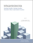 Read Starting Smaller; Staying Smaller: America's Slow Leak in Job Creation