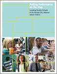 Read the report Putting Performance on the Map: Locating Quality Schools in the Kansas City, Missouri School District