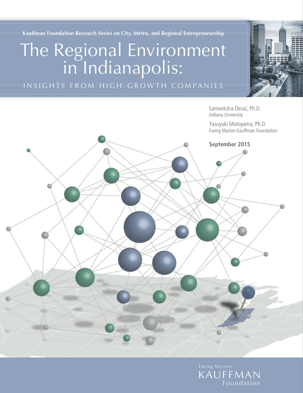 """Read """"The Regional Environment in Indianapolis: Insights from High-growth Companies"""""""