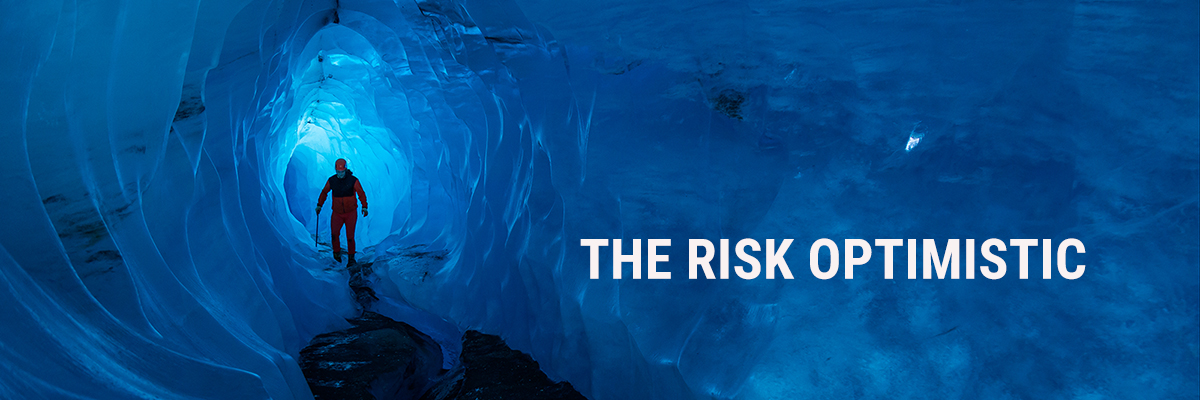 The Risk Optimistic