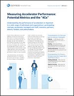 "Measuring Accelerator Performance: Potential Metrics and the ""4Cs"" | Entrepreneurship Issue Brief, No. 2"