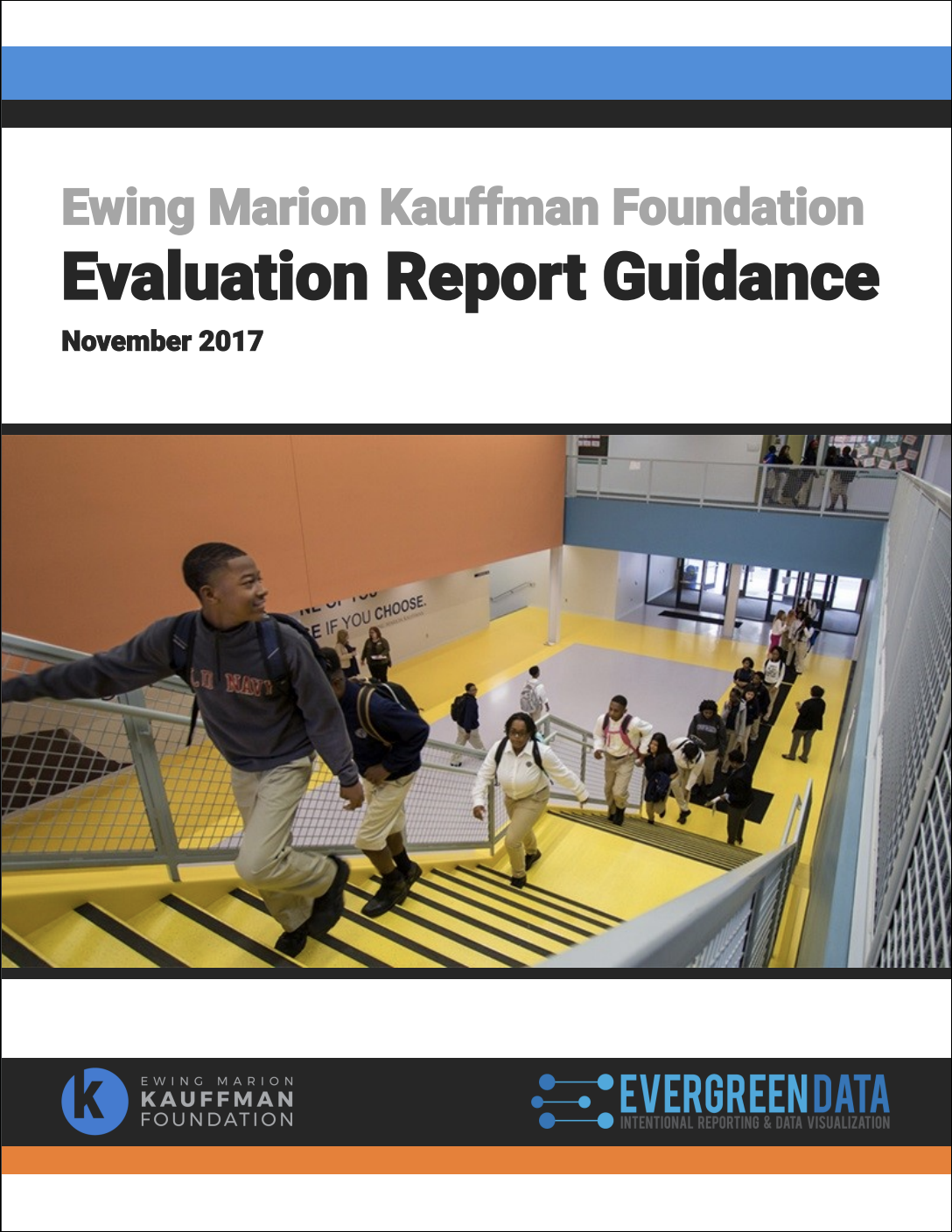 Kauffman Foundation Evaluation Reporting Guide
