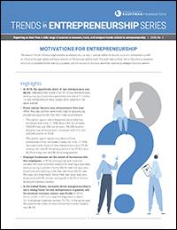 Motivations for Entrepreneurship | Trends in Entrepreneurship, No. 4