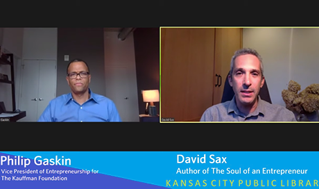 "Interview with Philip Gaskin, VP of Entrepreneurship at Kauffman Foundation, and David Sax, author of ""The Soul of an Entrepreneur"""