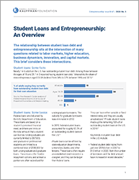 Student Loans and Entrepreneurship: An Overview | Entrepreneurship Issue Brief, No. 5