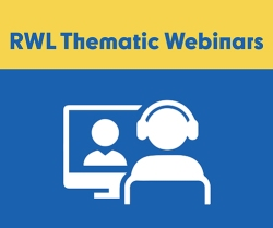 RWL Thematic Webinars