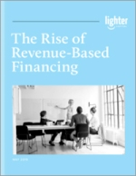 The Rise of Revenue-Based Financing