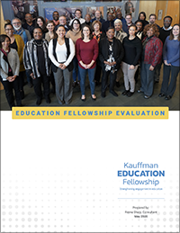 Kauffman Education Fellowship Evaluation Report