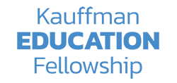 Kauffman Education Fellowship