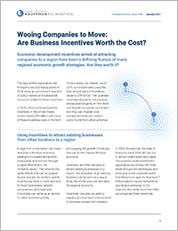 Wooing Companies to Move: Are Business Incentives Worth the Cost?   Entrepreneurship Issue Brief