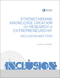 Strengthening Knowledge Creation and Research in Entrepreneurship: Inclusion Matters