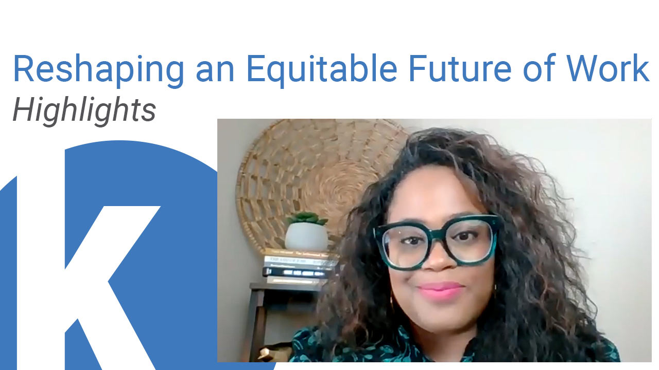 Kauffman Conversations: Reshaping an Equitable Future of Work