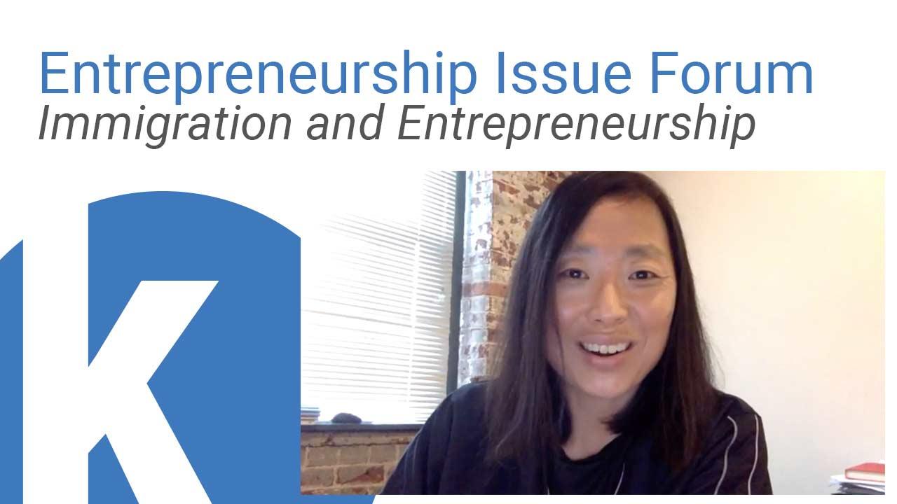 Kauffman Entrepreneurship Issue Forum: Immigration and Entrepreneurship webinar