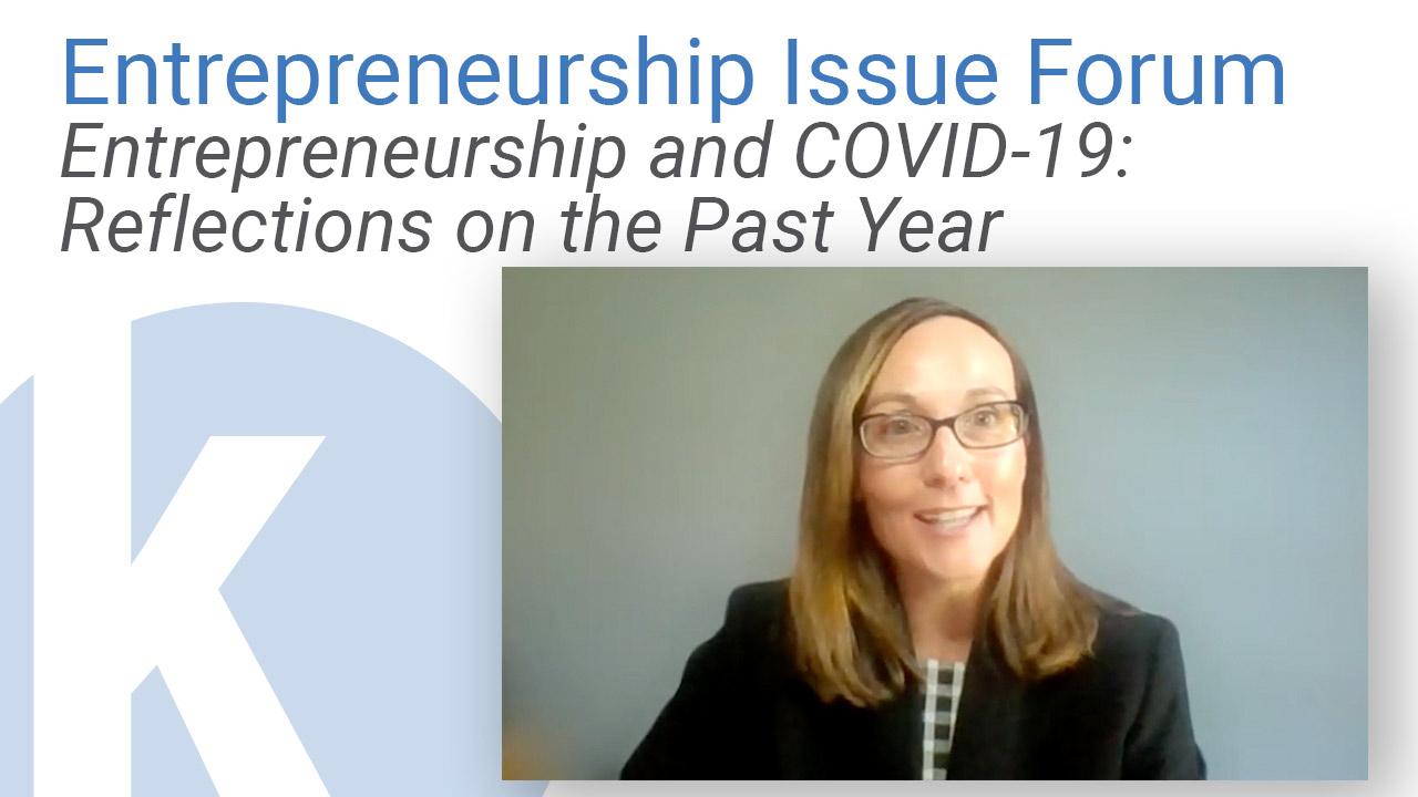 Kauffman Entrepreneurship Issue Brief: Entrepreneurship and COVID-19