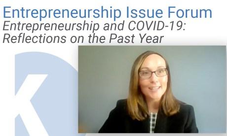 Kauffman Entrepreneurship Issue Forum: Entrepreneurship and COVID-19