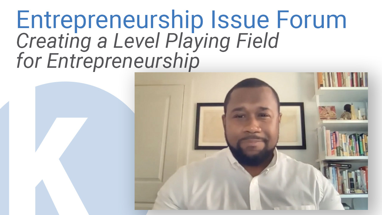 Kauffman Entrepreneurship Issue Brief: Creating a Level Playing Field