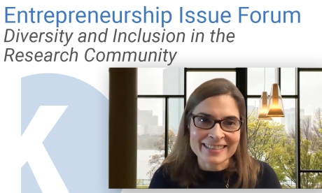 Diversity and Inclusion in the Research Community | Entrepreneurship Issue Forum November 2020